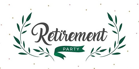Georgine and Rich's Retirement Party! tickets