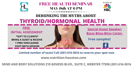 Debunking The Myths About Thyroid And Hormonal Health! FREE Health Seminar tickets