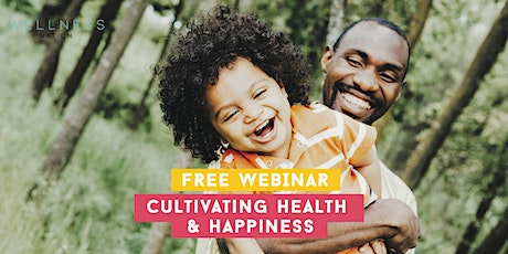 Cultivating Health & Happiness tickets