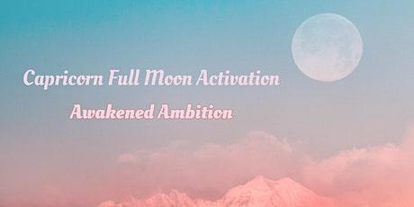 Capricorn Full Moon Activation | Awakened Ambition tickets