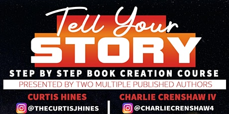 Tell Your Story - Step By Step Book Creation Course tickets