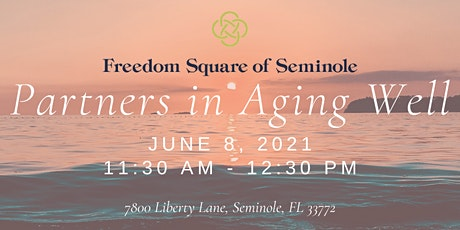 Partners in Aging Well at Freedom Square tickets