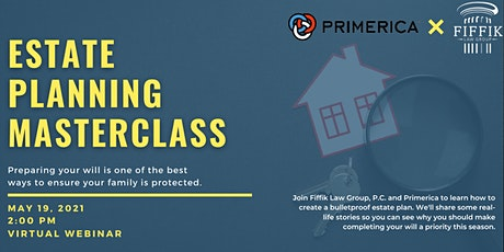 Protecting Your Family With One Easy Choice | Estate Planning Webinar tickets