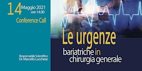 Le urgenze bariatriche in chirurgia generale biglietti