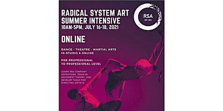 RSA ONLINE Summer Intensive July 18, 2021 tickets