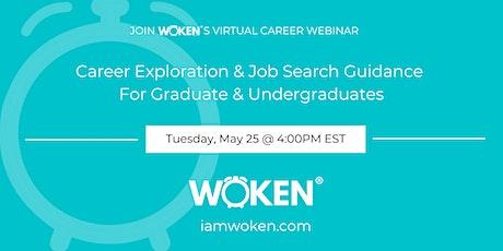 Career Exploration & Job Search Guidance For Graduate & Undergraduates tickets