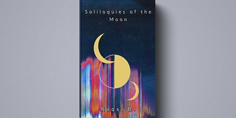Soliloquies of the Moon Book Signing/Reading tickets