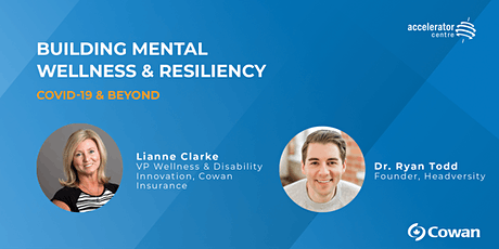 Building Mental Wellness & Resiliency: COVID-19 & Beyond tickets