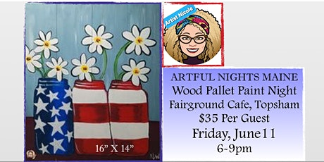 """Wood Pallet """"July 4th Daisies"""" at Fairground Cafe Topsham tickets"""