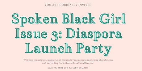 Spoken Black Girl Issue 3: Launch Party tickets