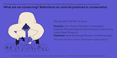 What Are We Conserving? Reflections on colonial practices in conservation tickets