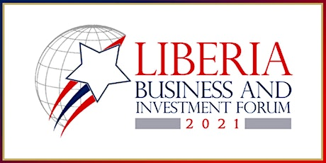 2nd Liberia Business & Investment Forum tickets