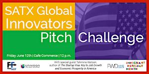 SATX Global Innovators Pitch Challenge