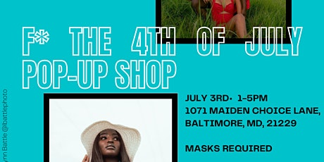 F* the 4th Of July Pop-up shop tickets