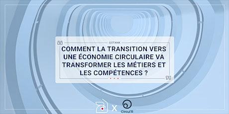 Economie circulaire : transformation des métiers et des compétences billets