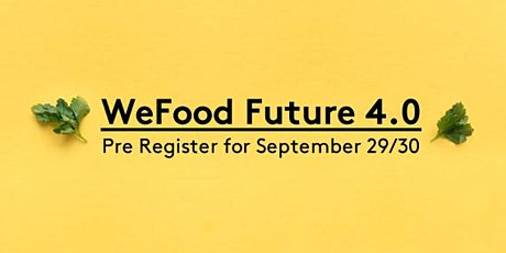 WEFOOD FUTURE 4.0 tickets