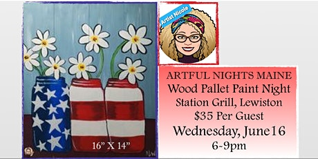 "Wood Pallet ""July 4th Daisies"" at Station Grill, Lewiston tickets"