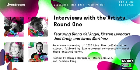 Interviews with the Artists, Round One entradas