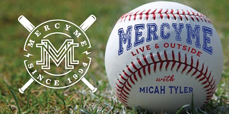 MercyMe Live and Outside with Micah Tyler in Charleston SC tickets