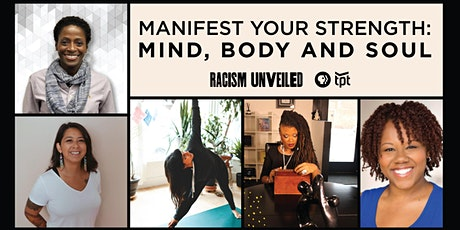 Manifest Your Strength: Mind, Body and Soul tickets