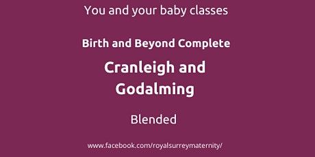 Birth and Beyond Complete Cranleigh and Godalming for Parents due Jan/Feb tickets
