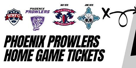 WNFC: Phoenix Prowlers Home Game Tickets tickets