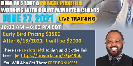 How to Start a Private Practice Working with Court Mandated Clients tickets