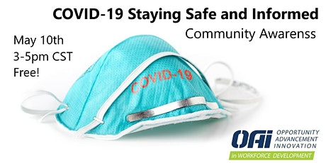 COVID-19 Staying Safe and Informed (2 hr) 5/10 tickets