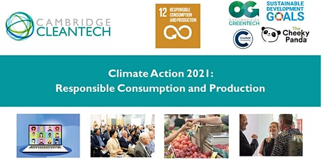 Climate Action 2021: Responsible Consumption and Production tickets