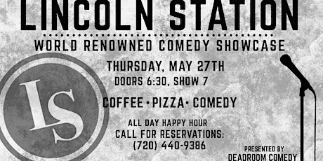 Lincoln Station's World Renowned Comedy Showcase tickets