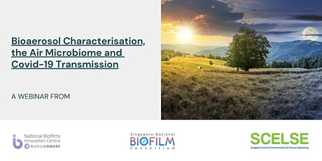 Bioaerosol Characterisation, the Air Microbiome and Covid-19 Transmission tickets