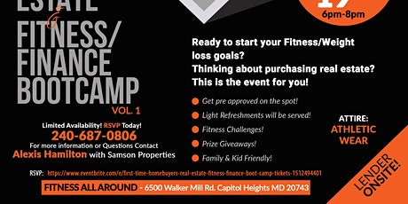 First Time Homebuyers Real Estate Fitness & Finance Boot Camp tickets