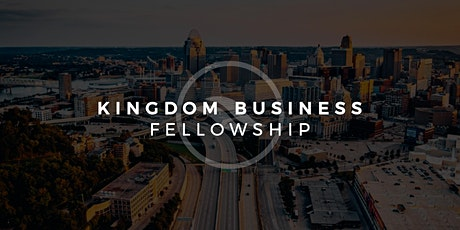 Kingdom Business Fellowship tickets