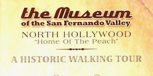 "North Hollywood ""NoHo"" Historic Walking Tour"