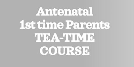 ZOOM BWH Antenatal 1st Time Parents - Tea-time Course tickets