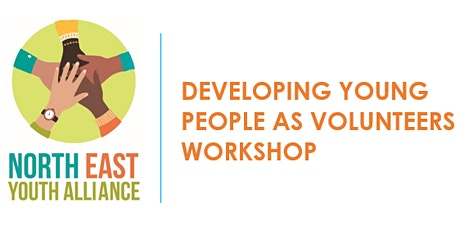 Developing Young People as Volunteers Workshop - FREE tickets