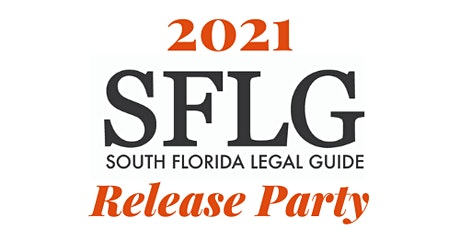 2021 South Florida Legal Guide Release Party tickets