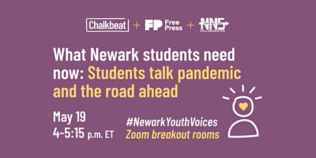 What Newark students need now: Students talk pandemic and the road ahead tickets
