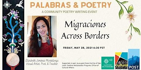 LO SF Bay Area | Palabras & Poetry: Borders y Migraciones tickets