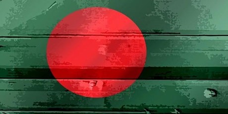 Bangladesh at 50 – Resilience and Growth: Looking back, moving forward? tickets