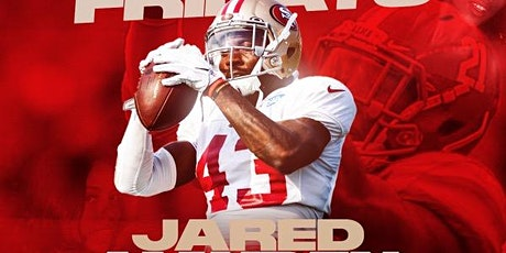 49ers Jared Mayden & Friends Host Area 111 this Friday tickets