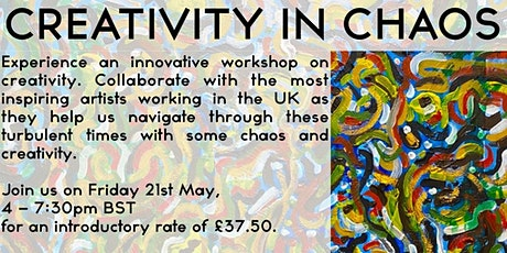 Creativity in Chaos tickets