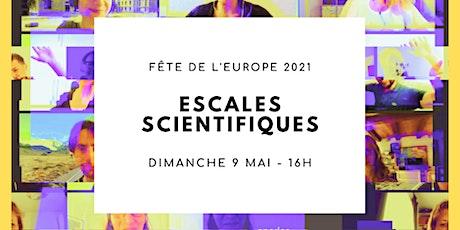 Escales scientifiques - Fête de l'Europe (Aix-en-Provence) tickets