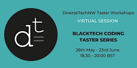 BlackTech Coding Taster Series - DiverseTech NW tickets