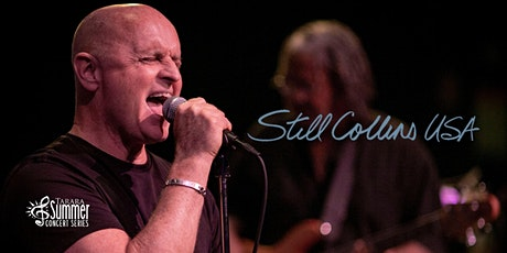 Still Collins USA - The Phil Collins/Genesis Experience tickets
