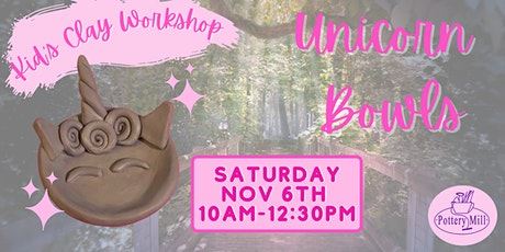 Kid's Clay Hand-building Workshop- Unicorn Bowls tickets