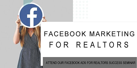 Facebook  Marketing For Realtors tickets
