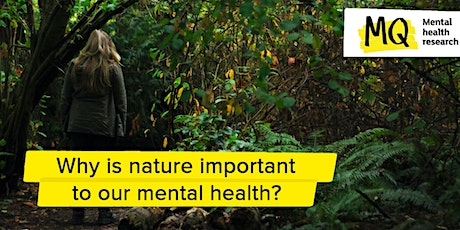 MQ Open Mind: Why is nature important to our mental health? tickets
