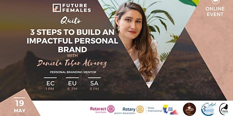3 steps to build an impactful personal brand | Future Females Quito tickets