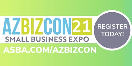 AZBizCon: Small Business Expo & Conference tickets